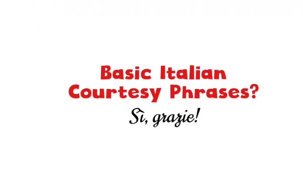 Italian Courtesy Phrases