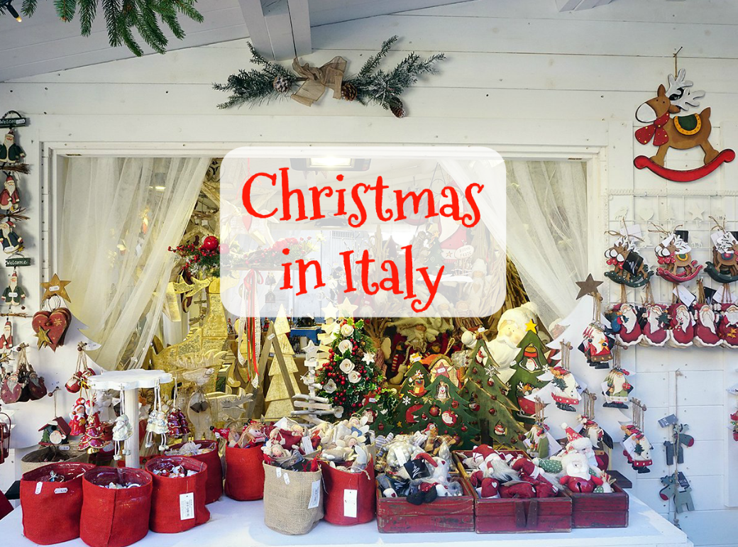 Christmas In Italy All You Need To Know My Corner Of Italy